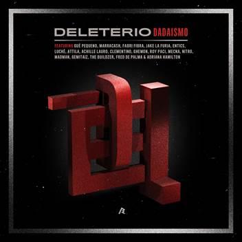 DELETERIO: a marzo DADAISMO, il suo primo album; da oggi online FREDDEZZA, il primo video con Gue Pequeno, Attila e Marracash